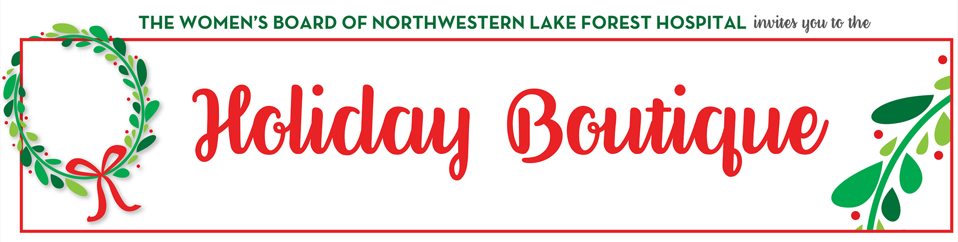 Women's Board of Northwestern Lake Forest Hospital Holiday Boutique